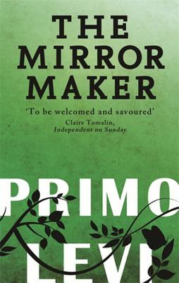 The Mirror Maker - Levi, Primo