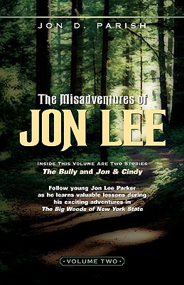 The Misadventures of Jon Lee Vol 2 - Parish, Jon D