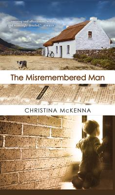 The Misremembered Man - McKenna, Christina