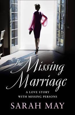 The Missing Marriage - May, Sarah