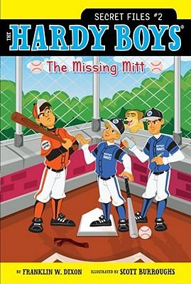 The Missing Mitt - Dixon, Franklin W.