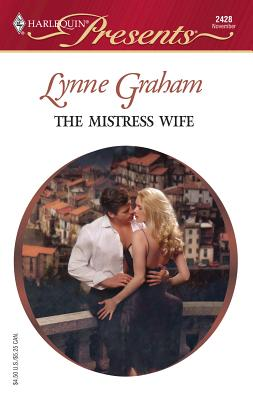 The Mistress Wife - Graham, Lynne