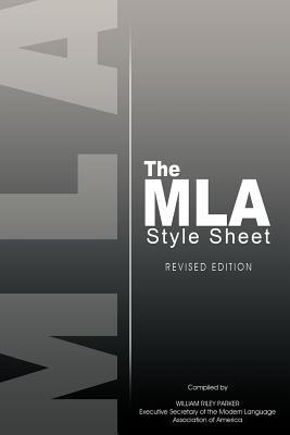 The MLA Style Sheet: Revised Edition - Modern Language Association