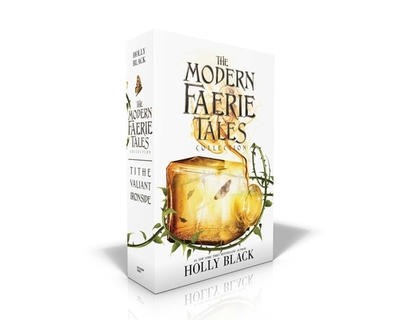 The Modern Faerie Tales Collection: Tithe; Valiant; Ironside - Black, Holly