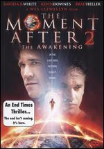 The Moment After 2: The Awakening - Wes Llewellyn