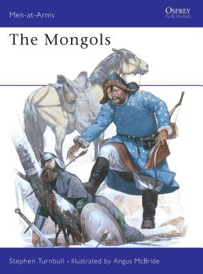 The Mongols - Turnbull, Stephen