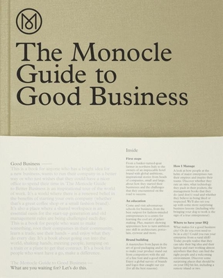 The Monocle Guide to Good Business - Monocle