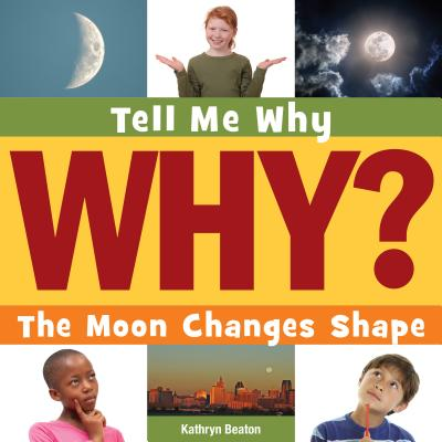 The Moon Changes Shape - Beaton, Kathryn