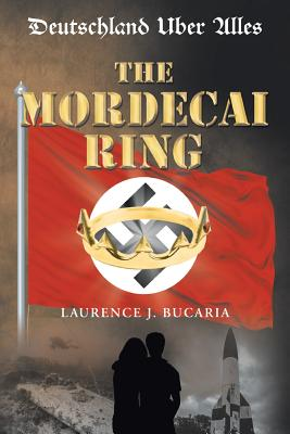 The Mordecai Ring - Bucaria, Laurence J