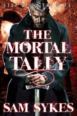 The Mortal Tally - Sykes, Sam