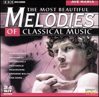 The Most Beautiful Melodies of Classical Music: Ave Maria - Andrea Vigh (harp); Anton Dikov (piano); Budapest Strings; Deborah Sipkai (harp); Janos Balint (flute); Jenö Jandó (piano);...
