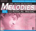 The Most Beautiful Melodies of Classical Music: The Four Seasons & Voices of Spring - Adam Harasiewicz (piano); Bernd Heiser (horn); Budapest Strings; Christian Altenburger (violin); Colorado String Quartet;...