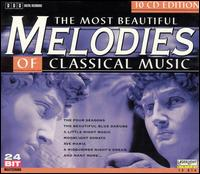 The Most Beautiful Melodies of Classical Music, Vol. 1-10 - Academy of St. Martin-in-the-Fields; Adam Harasiewicz (piano); Andrea Vigh (harp); Anton Dikov (piano);...