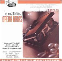The Most Famous Opera Arias - Agnes Baltsa (vocals); Alfredo Kraus (vocals); Anna Moffo (vocals); Edita Gruberová (vocals); Ghena Dimitrova (vocals);...