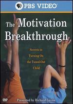 The Motivation Breakthrough