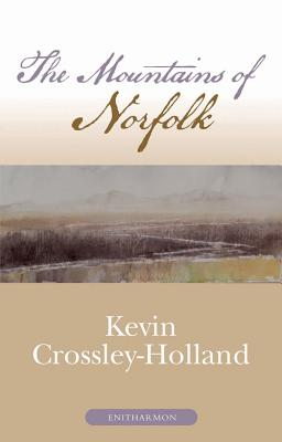 The Mountains of Norfolk - Crossley-Holland, Kevin