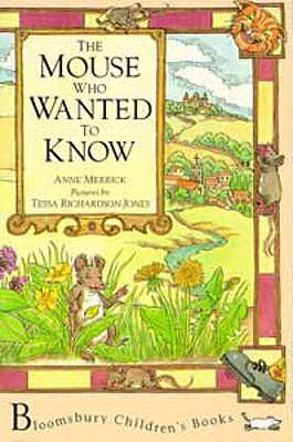 The Mouse Who Wanted to Know - Merrick, Anne