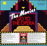 The Movies Go to the Opera - Various Artists