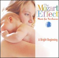 The Mozart Effect: Music for Newborns - A Bright Beginning - Capella Istropolitana; Ensemble de Viena Volksoper; German Wind Soloists; Janos Sebestyen (organ);...
