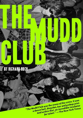 The Mudd Club - Boch, Richard