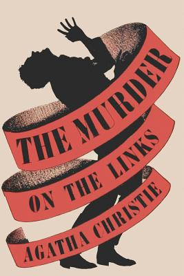 The Murder on the Links - Christie, Agatha