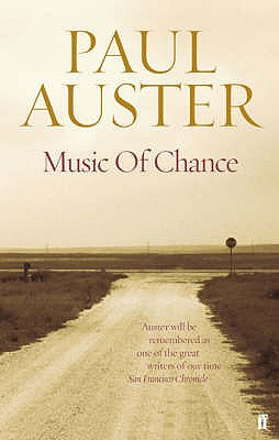 The Music of Chance - Auster, Paul