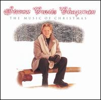 The Music of Christmas - Steven Curtis Chapman