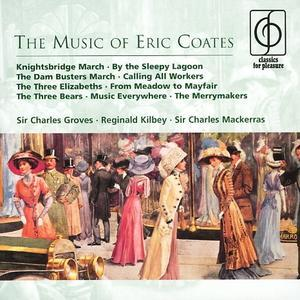 The Music of Eric Coates -