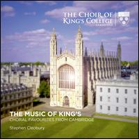 The Music of King's: Choral Favourites from Cambridge - King's College Choir of Cambridge (choir, chorus)
