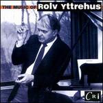 The Music of Rolv Yttrehus