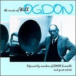 The Music of Will Ogdon