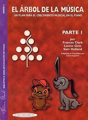 The Music Tree Student's Book: Part 1 (El Arbol de La Musica) (Spanish Language Edition) - Clark, Frances