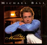 The Musicals - Michael Ball