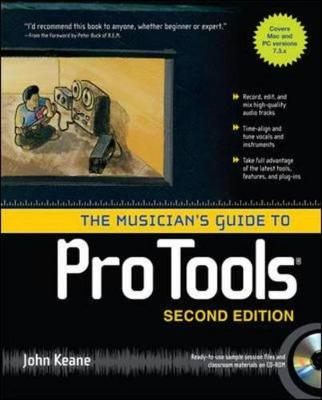 The Musician's Guide to Pro Tools - Keane, John