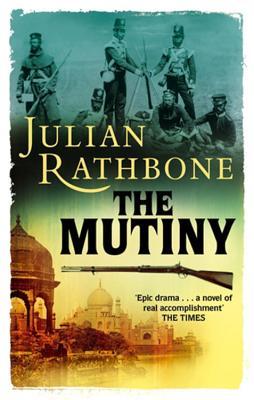 The Mutiny - Rathbone, Julian