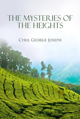 The Mysteries of the Heights - Joseph, Cyril George