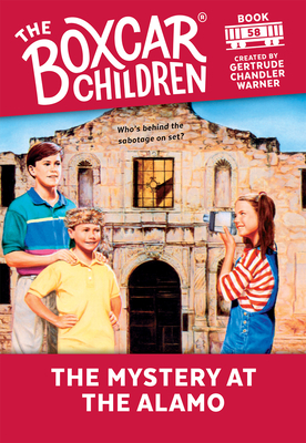 The Mystery at the Alamo - Warner, Gertrude Chandler