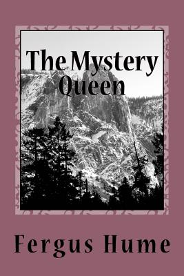 The Mystery Queen - Hume, Fergus