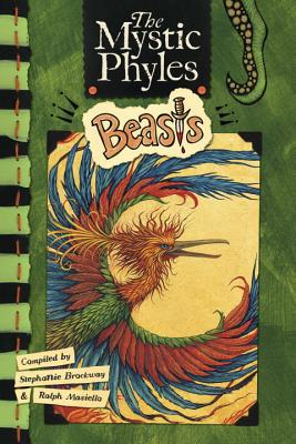 The Mystic Phyles: Beasts - Brockway, Stephanie