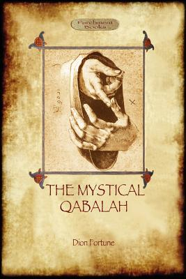 The Mystical Qabalah - Fortune, Dion