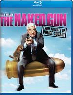 The Naked Gun: From the Files of Police Squad [Blu-ray] - David Zucker
