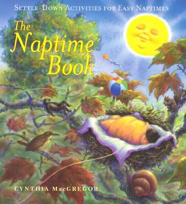 The Naptime Book - MacGregor, Cynthia