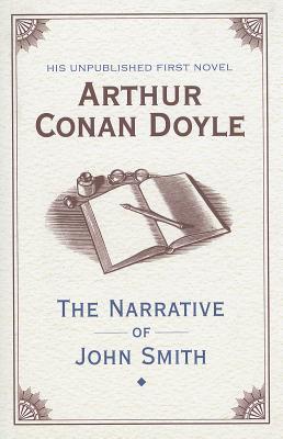 The Narrative of John Smith - Doyle, Arthur Conan, Sir
