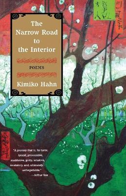 The Narrow Road to the Interior - Hahn, Kimiko