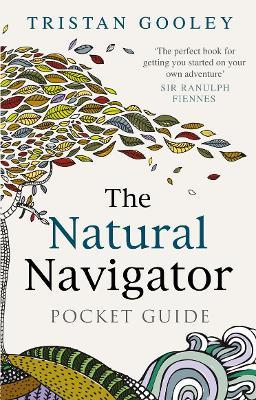 The Natural Navigator Pocket Guide - Gooley, Tristan