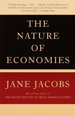 The Nature of Economies - Jacobs, Jane