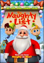 The Naughty List - Chad VanDeKeere; Gordon Crum; Jay Surridge