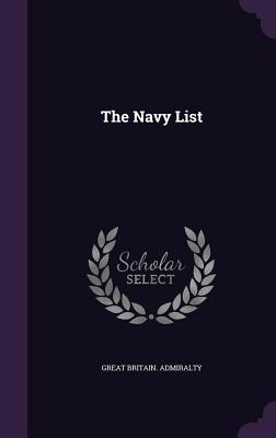 The Navy List - Admiralty, Great Britain