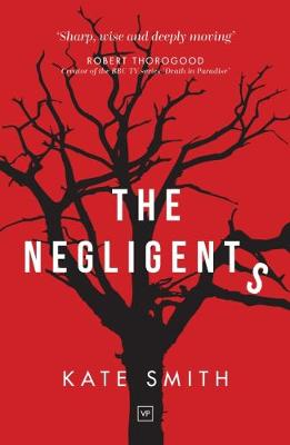 The Negligents - Smith, Kate