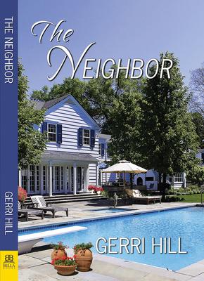 The Neighbor - Hill, Gerri